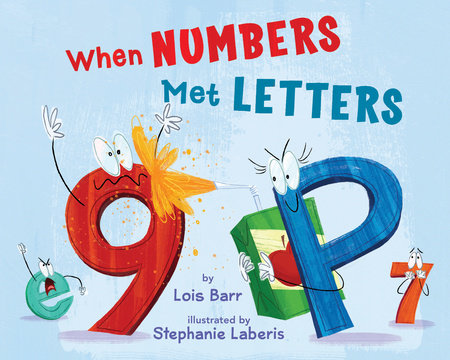 When Numbers Met Letters by Lois Barr