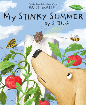 My Stinky Summer by S. Bug by Paul Meisel