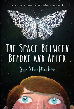 The Space Between Before and After by Sue Stauffacher