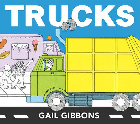 Trucks by Gail Gibbons