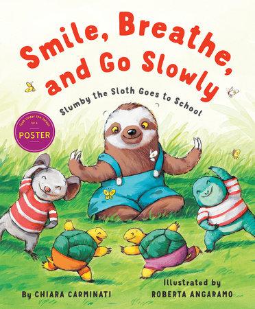 Smile, Breathe, and Go Slowly by Chiara Carminati