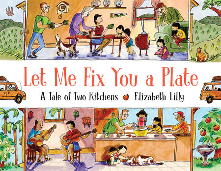 Let Me Fix You a Plate by Elizabeth Lilly