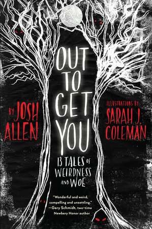 Out to Get You by Josh Allen