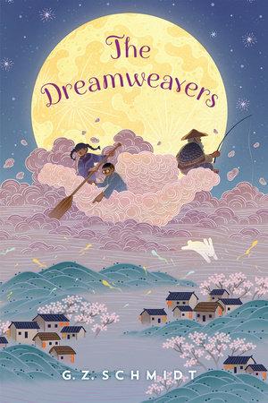The Dreamweavers by G. Z. Schmidt