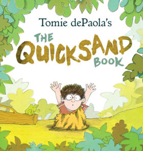 Tomie dePaola's The Quicksand Book