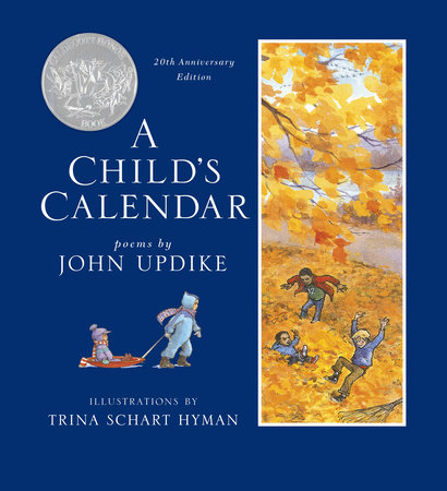 A Child's Calendar (20th Anniversary Edition) by John Updike