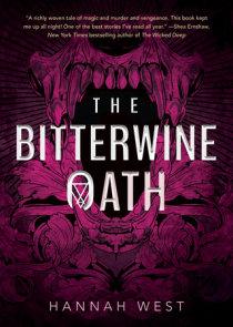 The Bitterwine Oath