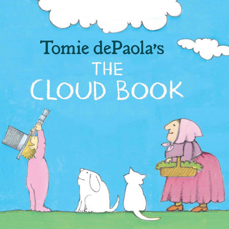 Tomie dePaola's The Cloud Book by Tomie dePaola