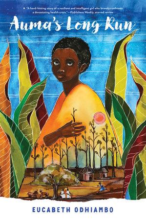 Auma's Long Run by Eucabeth Odhiambo