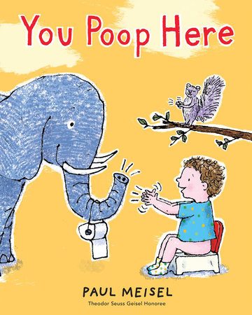 You Poop Here by Paul Meisel