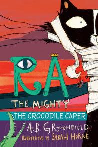 Ra the Mighty: The Crocodile Caper