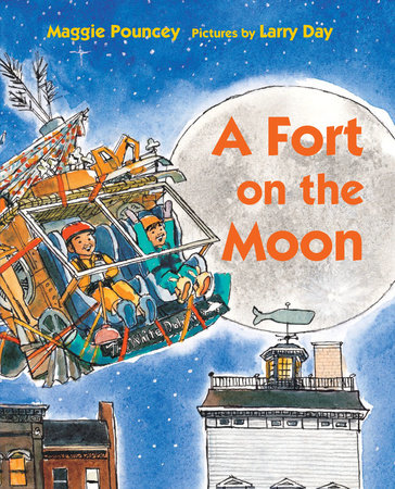 A Fort on the Moon by Maggie Pouncey