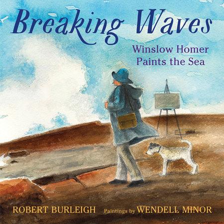 Breaking Waves by Robert Burleigh