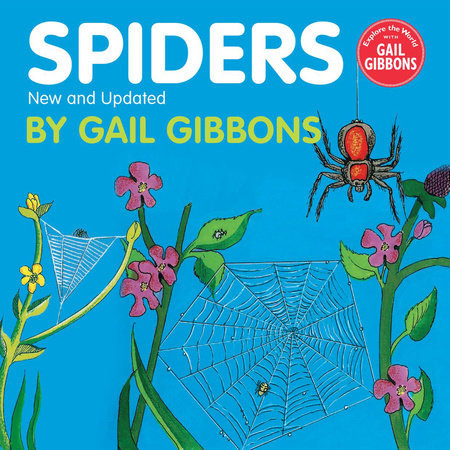 Spiders (New & Updated Edition) by Gail Gibbons