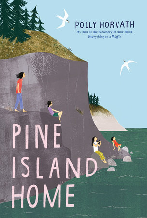 Pine Island Home by Polly Horvath