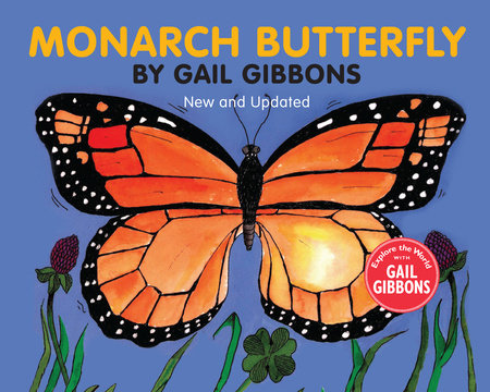 Monarch Butterfly (New & Updated) by Gail Gibbons