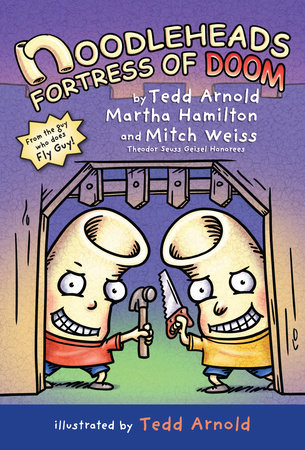 Noodleheads Fortress of Doom by Tedd Arnold, Martha Hamilton and Mitch Weiss