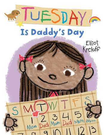 Tuesday Is Daddy's Day by Elliot Kreloff