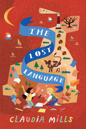 The Lost Language by Claudia Mills