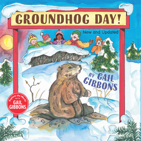 Groundhog Day (New and Updated) by Gail Gibbons