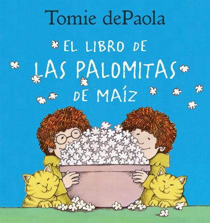 Libro de las Palomitas de Maiz by Tomie dePaola