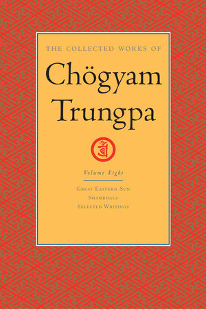 The Collected Works of Chögyam Trungpa: Volume 8