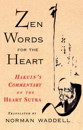 Zen Words for the Heart by Hakuin