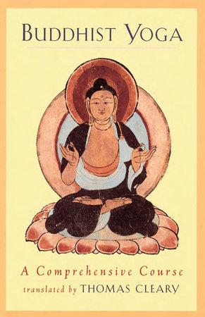 Buddhist Yoga by