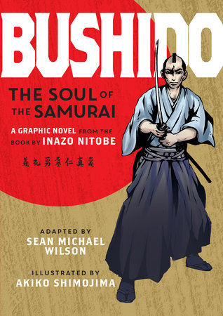 Bushido (Graphic Novel) by Inazo Nitobe