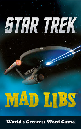 Star Trek Mad Libs by Eric Luper
