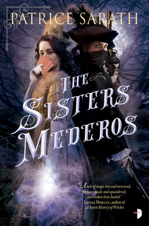 The Sisters Mederos by Patrice Sarath
