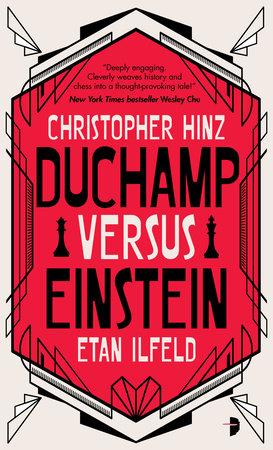 Duchamp Versus Einstein by Christopher Hinz and Etan Ilfeld