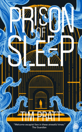 Prison of Sleep by Tim Pratt
