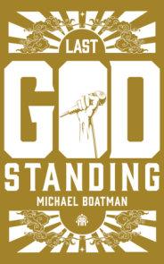 The Last God Standing