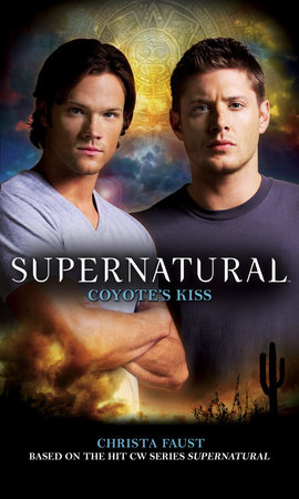 Supernatural: Coyote's Kiss