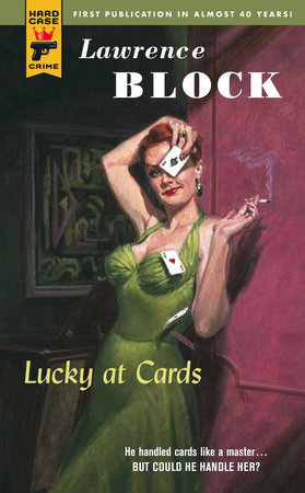 Lucky at Cards by Lawrence Block