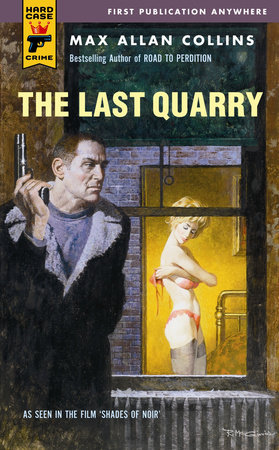 The Last Quarry by Max Allan Collins