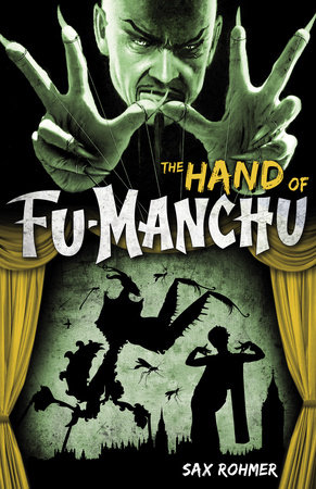 Fu-Manchu: The Hand of Fu-Manchu by Sax Rohmer