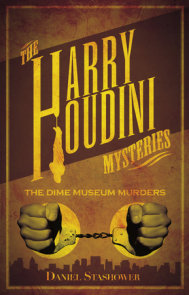 Harry Houdini Mysteries: The Dime Museum Murders