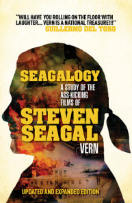 Seagalogy (Updated and Expanded Edition)