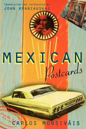 Mexican Postcards by Carlos Monsivais