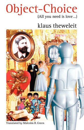 Object Choice by Klaus Theweleit
