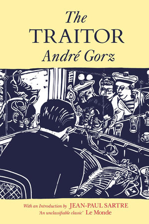The Traitor by Andre Gorz