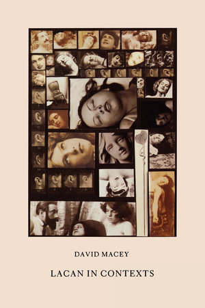 Lacan in Contexts by David Macey