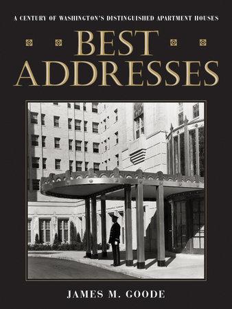 Best Addresses by James M. Goode