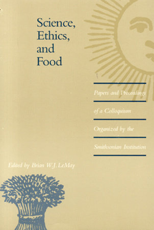 Science, Ethics, and Food by
