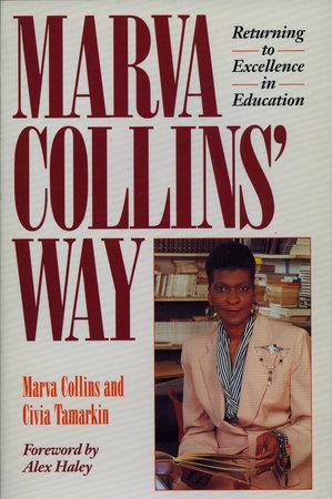 Marva Collins' Way by Marva Collins