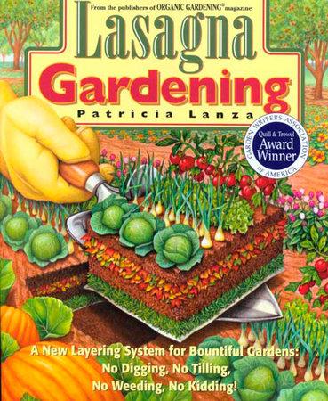 Lasagna Gardening by Patricia Lanza