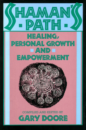 Shaman's Path by Gary Doore