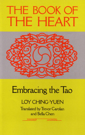 Book of the Heart by Loy Ching-Yuen
